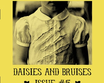 Daisies and Bruises Zine Issue 5
