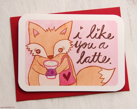Valentine's Day Card - I Like You a Latte Fox - Valentine's Day Card