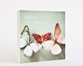 Hello Little One  - whimsical butterfly photo block - childs room decor - would make a perfect new baby gift