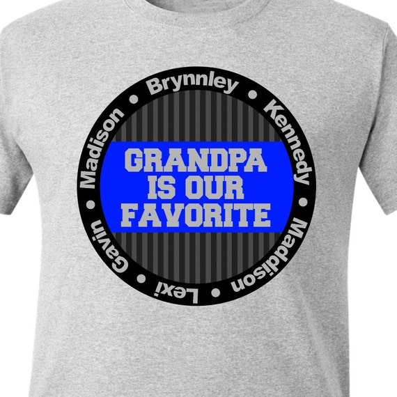 Grandpa or papa shirt - grandpa is our favorite personalized with multiple grandkid names t-shirt - great Father's Day or birthday gift