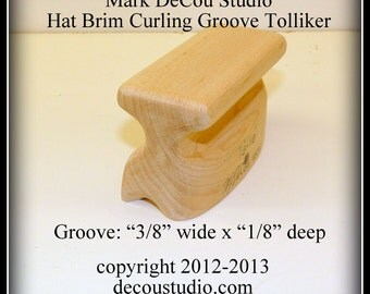 Built-to-Order, Groove Tolliker Hat Making Tool Pencil Curl Hat Brim Shaper Curler, (0.375 inch wide by 0.125 inch deep) groove foot