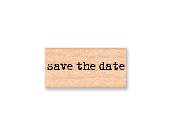 save the date Rubber Stamp~Wedding Announcement~Engagement~Party Invite~Vintage Type Writer Font~Wood mounted~Mountainside Crafts (18-12)