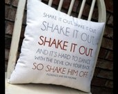 Shake it out- Florence and the Machine, Customizable lyric pillow