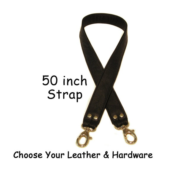 50 inch Long - 1.5 inch Wide - Quality Leather Crossbody Purse Strap - Your Choice of Leather and Hardware - Made to Order