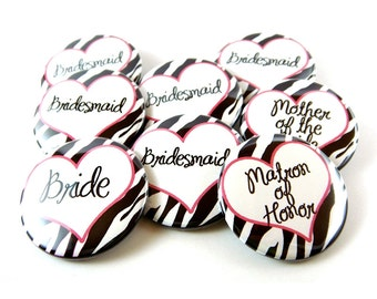 Bachelorette Party Buttons, Custom Wedding Party Buttons Zebra Print (Set of 10) 1.5 inch Pinback Buttons, Bridesmaid, Flower Girl