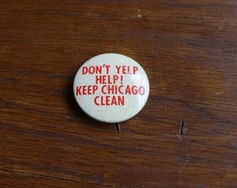 1970s Keep Chicago Clean Button