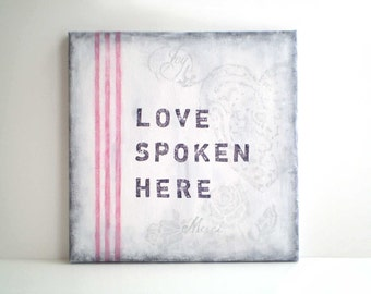 Love Spoken Here Sign, Romantic Sign, Dining Room Decor, Rustic Sign, Signs for Dining Room, Kitchen Signs, Words on Canvas