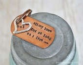 All My Love for As Long As I Live - Hand Stamped Key Chain Customized with you & your Sweet Heart's Initials