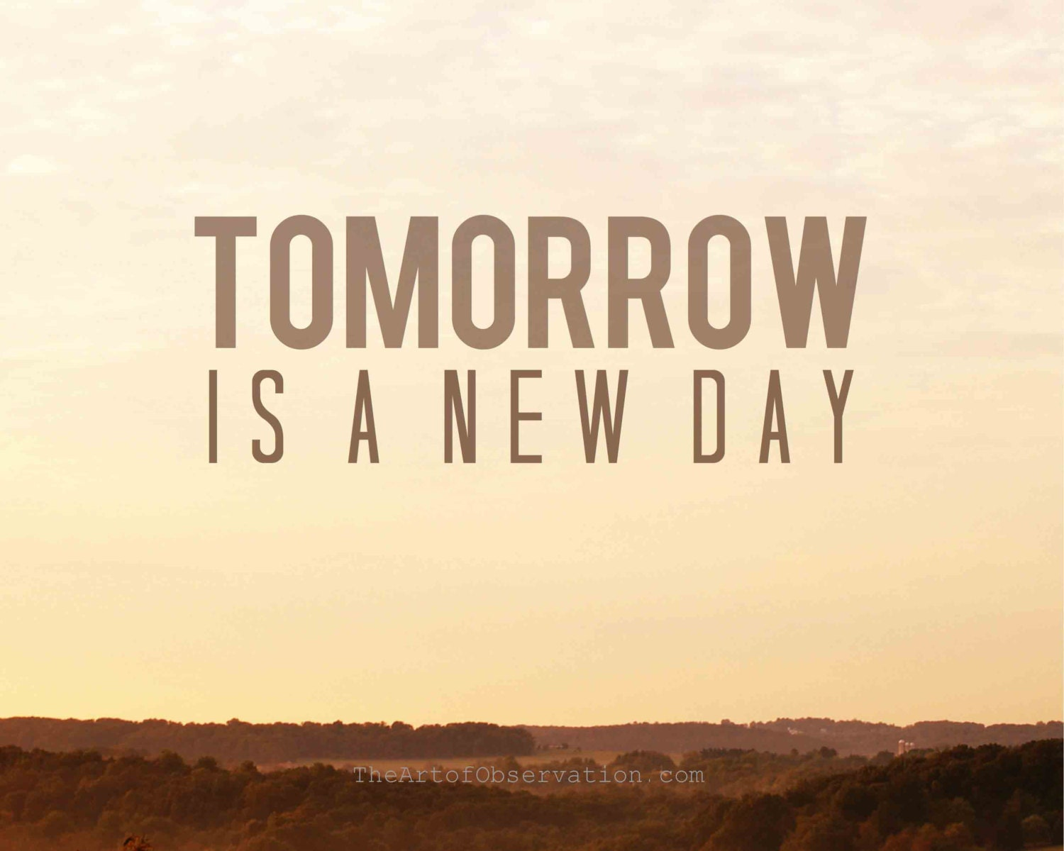 New Day Inspirational Quotes: Items Similar To Tomorrow, Inspirational Quote, Hope, A