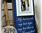 Father of the Bride Picture Frame Gift, My last steps, My last kiss, Daddy, Dad, Parent Gift, Wedding Thank You Gift, 8x20