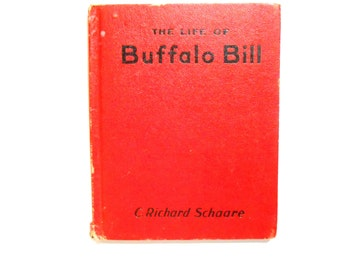 The Life of Bufflalo Bill, a Vintage Children's Book