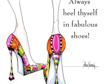 Illustrated high heel shoe print with funny shoe quote