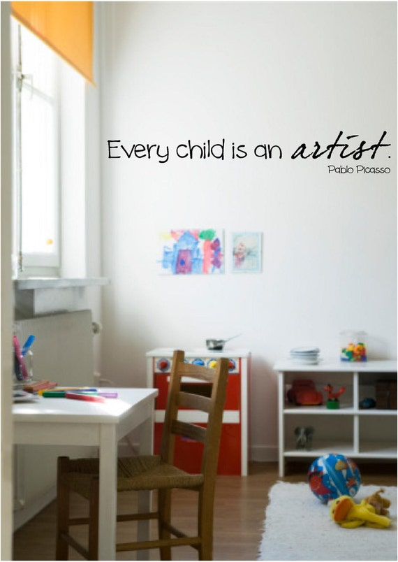 Every Child Is An Artist Pablo Picasso Wall Decal Play By