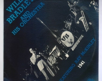 Will Bradley and His Orchestra 1941 - Featuring Ray McKinley  Vintage Vinyl Album, 1986 Circle Records LP