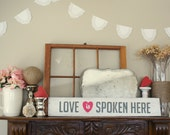 Custom order for Danae...LOVE is Spoken Here...Reclaimed wood LDS handpainted sign, typography art
