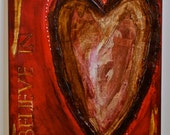 Heart Original Mixed-Media Painting Believe In