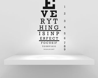 Eye Chart, Snellen, Doctor, Dr., Message, Quote, Unique, Studio - Decal, Sticker, Vinyl, Wall, Home, Optometrist, Office Decor