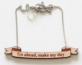 Movie Quote Necklace in Wood - Sudden Impact