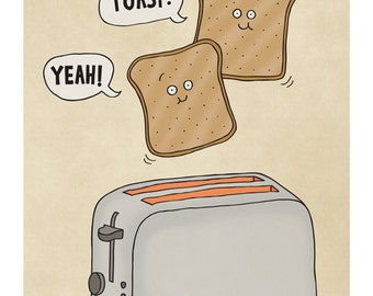 Toast Yeah - Illustration Print