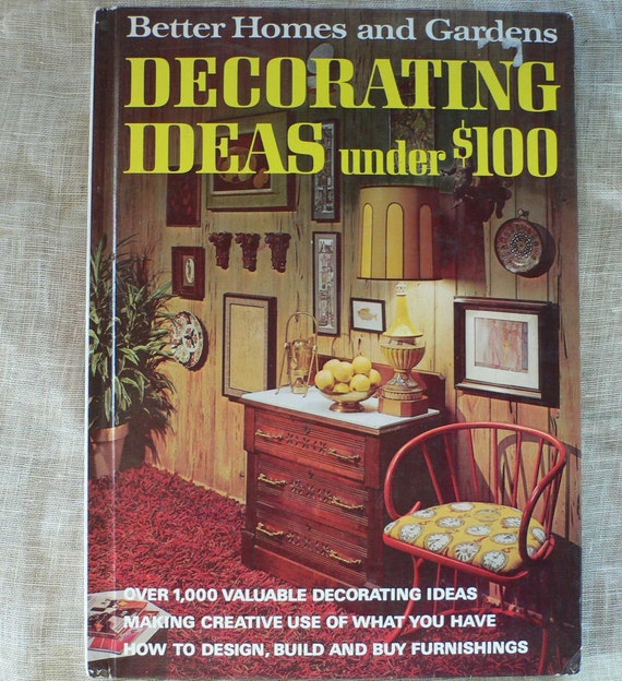 501 decorating ideas under 100 better homes gardens
