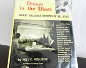 RESERVED Vintage Dinner in the Diner Cookbook 1965 by Will Hollister Golden Age of Railroad Travel and Dining