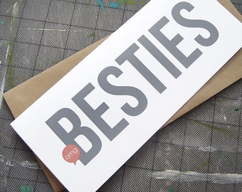 Best Friends, Friendship Card, Besties