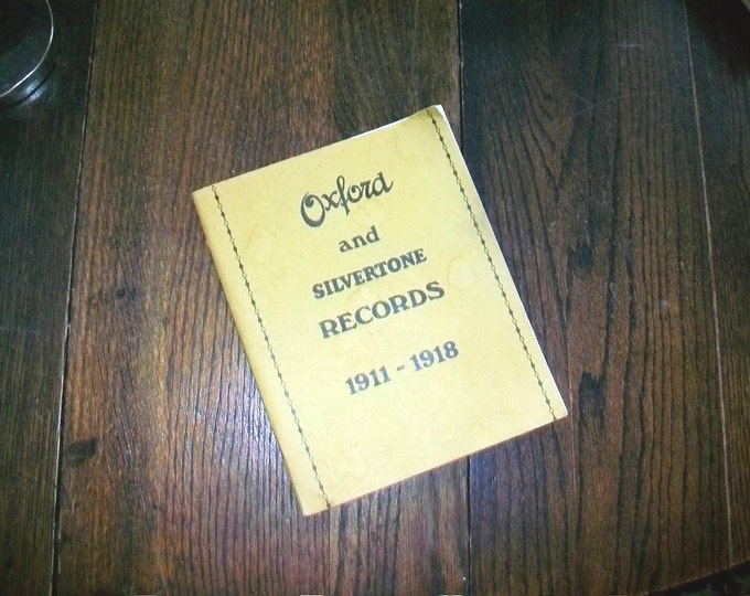 Vintage Catalog of Oxford and Silvertone Records 1911 - 1918