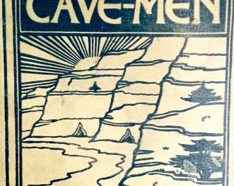 Vintage Child History Book 'The Later Cave-Men' by Katherine E. Dopp, 1928