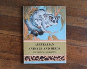 Vintage Nature Book - Australian Animals and Birds (Sheila Hawkins - 1962)
