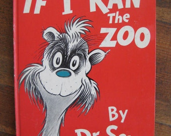 Vintage Children's Book - If I Ran the Zoo (1950)
