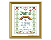 PATTERN ONLY Damn, it feels good to be a gangster PDF counted cross stitch sampler  8x10