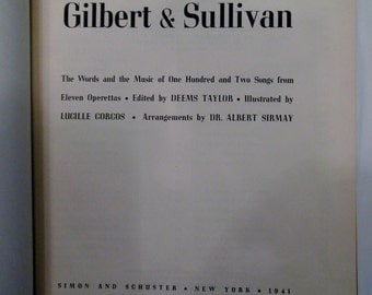 A Treasury of Gilbert & Sullivan 1941 Simon and Schuster Book of Music and Songs