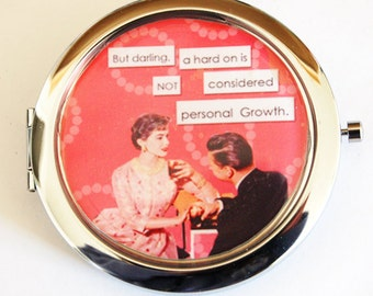 Funny compact mirror, Retro, humor, funny saying, compact mirror, purse mirror, pocket mirror, sassy women, personal growth (2159)