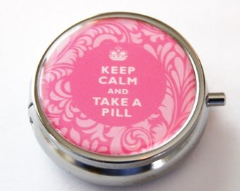 Pill Case, Keep Calm Take A Pill, Pill Box, Case, Pill Container, Gift for her, Pink, Damask, take a pill (2218)