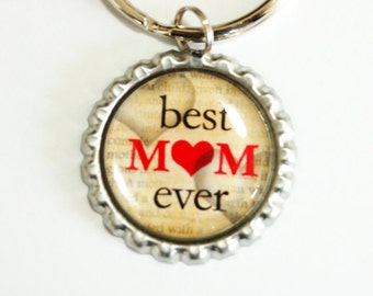 Best Mom Ever, Mom key chain, keychain, key ring, key chain, keyring, Mom, Mother, Gift for Mom, Mothers Day (2458)