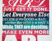 Warhol Quote Original Screenprint - Inspirational Quote