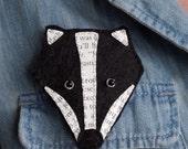 Mr Badger Brooch - Hand Embroidered Felt Applique