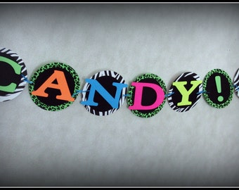 """80's Party Banner - """"I Want Candy"""" - Neon Animal Print"""