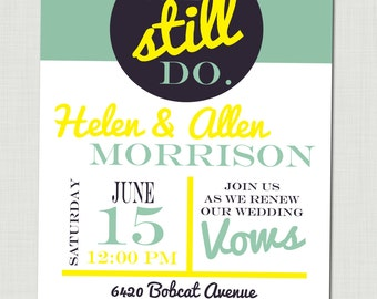 Anniversary party invitation Vow renewal invite We still do invitation Vow renewal party invitation 50th anniversary party invite
