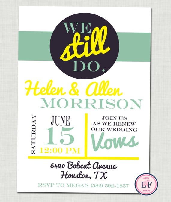 Items Similar To Anniversary Party Invitation Vow Renewal Invite We Still Do 50th On Etsy