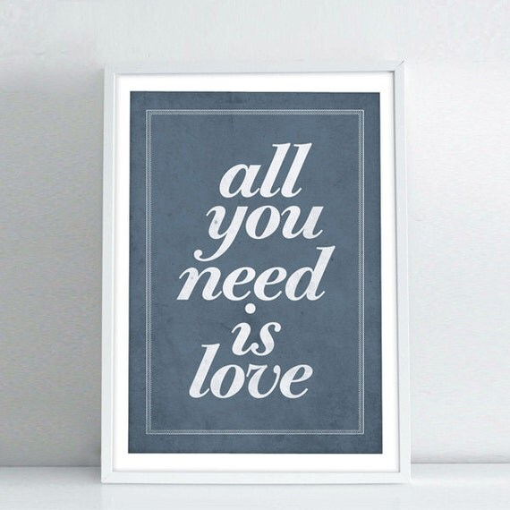 Wall Decor All You Need Is Love : Items similar to all you need is love typography wall art