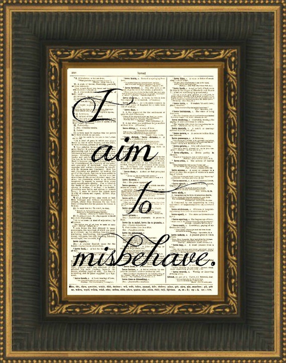 I Aim to Misbehave Art Print Book Art Antique Dictionary