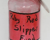 Christmas in July CIJ Ruby Red Slipper Fund - Hand Painted Money Jar Wizard of Oz tip jar change jar upcycled recycled Eco home decor - FeathandKee