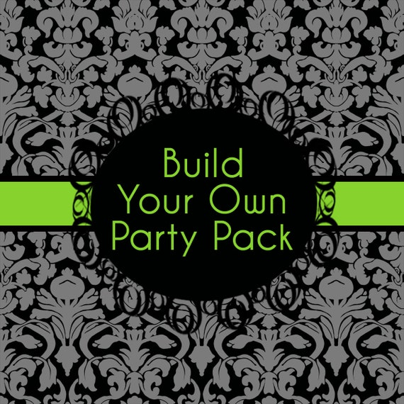 Special Build Your Own Party Package This Can Be Made For