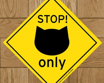 STOP, CATS ONLY, sticker 3.9 x 3.9 in