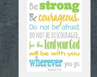Bible Verse, Inspirational Bible Verse, Encouraging Bible Verse, Christian Wall Art, Scripture Art, Joshua 1:9, Be Strong and Courageous