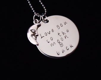 I love you to the moon and back hand stamped pendant - I love you - great gift