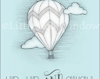 Hot Air Balloon Printable Print--8 x 10--INSTANT DOWNLOAD--Up, Up & Away, Nursery Art Print