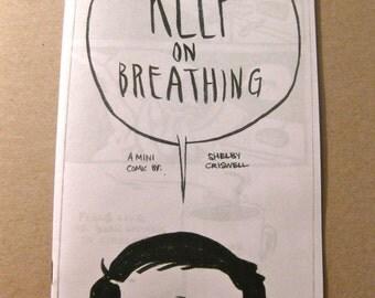 Keep on Breathing Minicomic