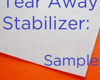 Machine Embroidery Stabilizer -- Tear Away Stabilizer -- Sample